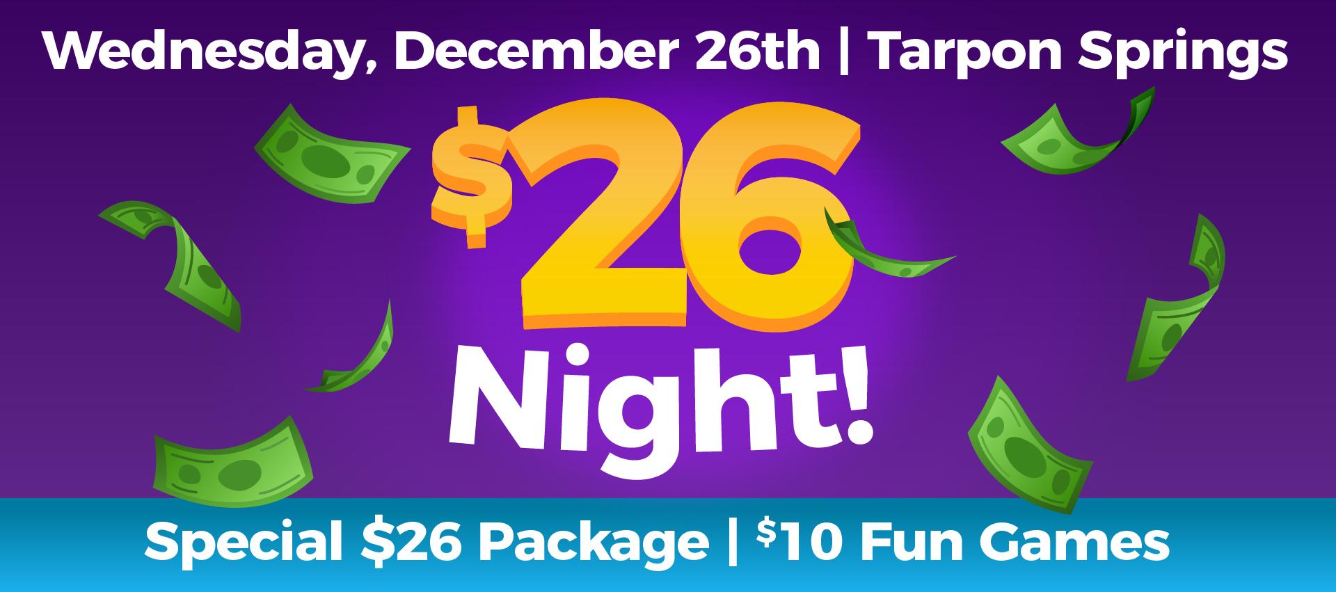 $26 Night!
